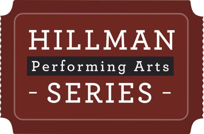 Hillman Performing Arts Series